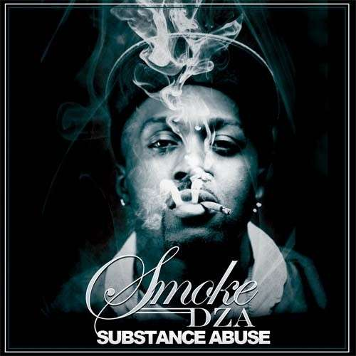 Smoke Dza - Substance Abuse
