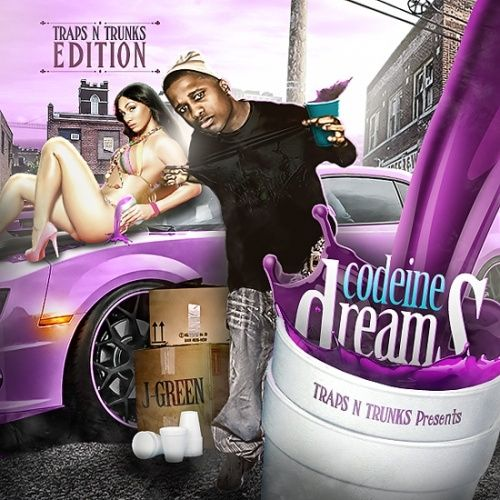 Codeine Dreams - J-Green (Traps-N-Trunks)