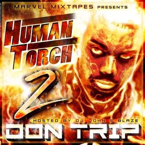 Don Trip - Human Torch 2