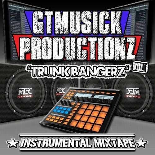 GT Musick - Trunk Bangerz (Instrumentals)