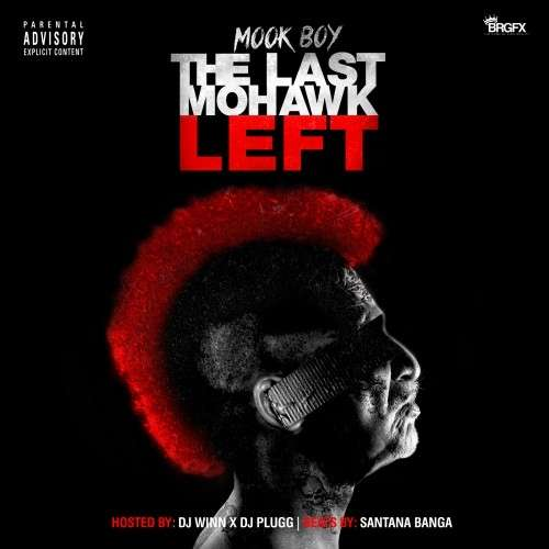 Mook Boy - The Last Mohawk Left