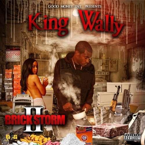 King Wally - Brick Storm 2