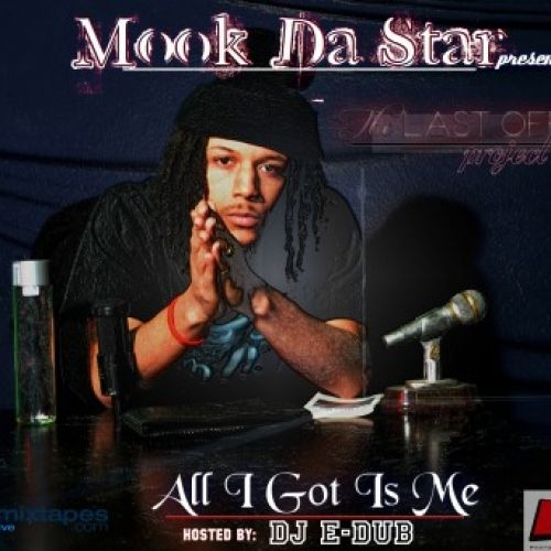 The Last Offering - Mook Da Star (DJ E-Dub)