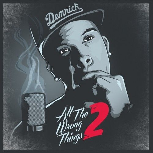 All The Wrong Things 2 - Demrick