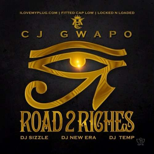 Cj Gwapo - Road 2 Riches