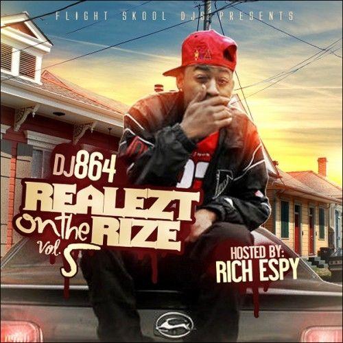 Realezt On The Rize 5 (Hosted By Rich Espy) - DJ 864