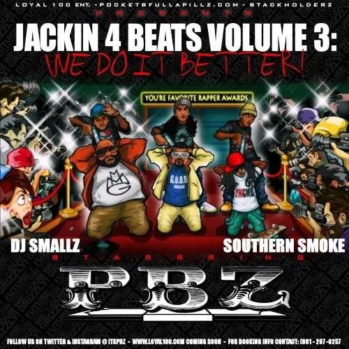 PBZ - Jackin 4 Beats Vol. 3: We Do It Better!
