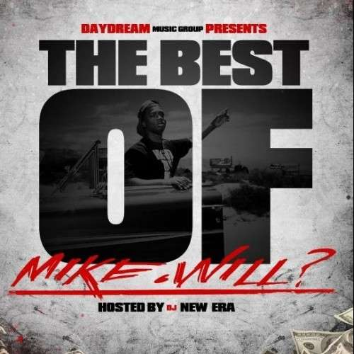 Mike Will - The Best Of
