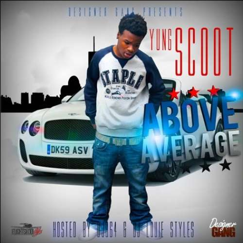 Yung Scoot - Above Average
