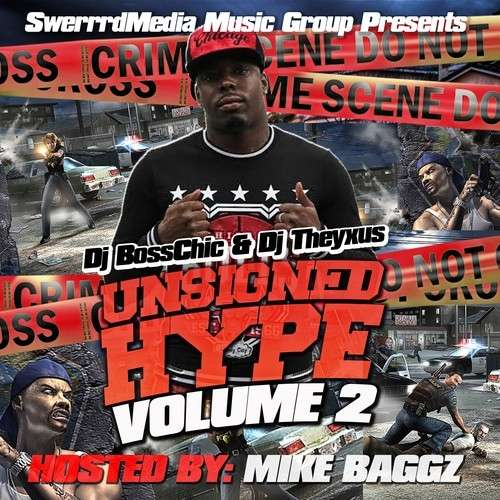 Various Artists - Unsigned Hype 2 (Hosted By Mike Baggz)
