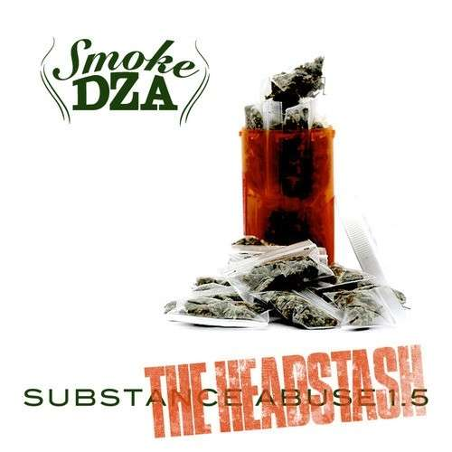 Smoke Dza - Substance Abuse 1.5 (The Headstash)
