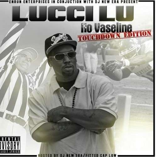 Lucci Lu - No Vaseline (Touchdown Edition)
