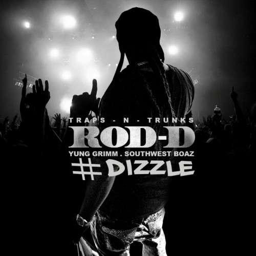 Rod-D - #Dizzle