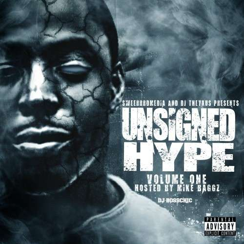 Various Artists - Unisigned Hype (Hosted By Mike Baggz)