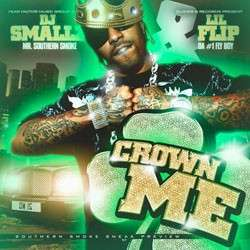 Lil Flip - Crown Me