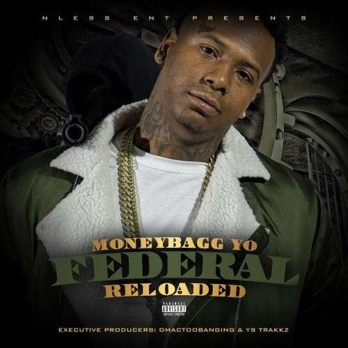 Moneybagg Yo - Federal Reloaded