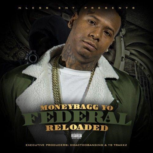 Federal Reloaded - Moneybagg Yo