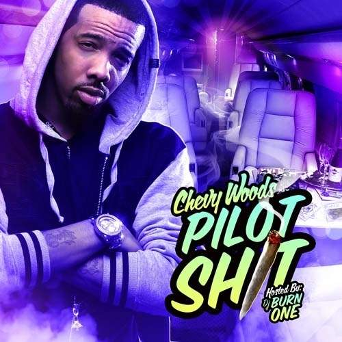 Chevy Woods - Pilot Shit
