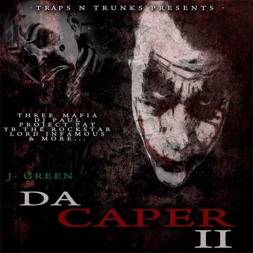 J-Green - Da Caper 2