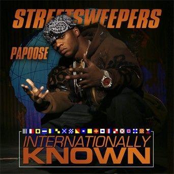Internationally Known - Papoose (DJ Kay Slay)