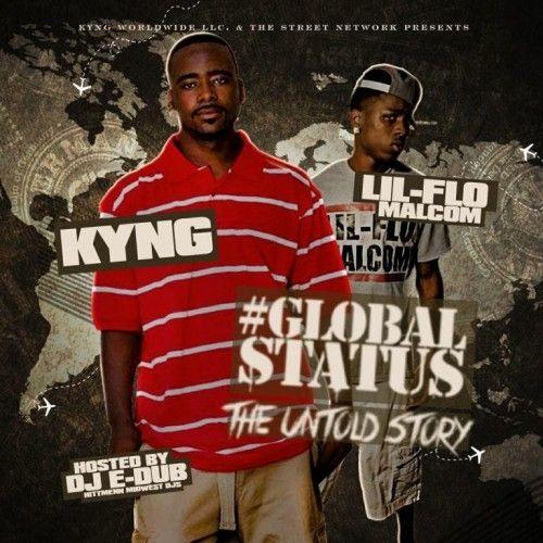 #GlobalStatus - Kyng (DJ E-Dub)