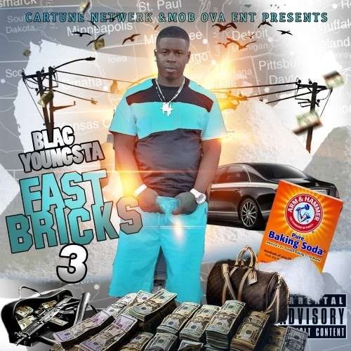 Blac Youngsta - Fast Bricks 3