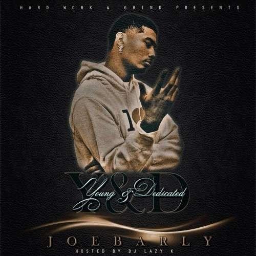 Joebarly - Young & Dedicated