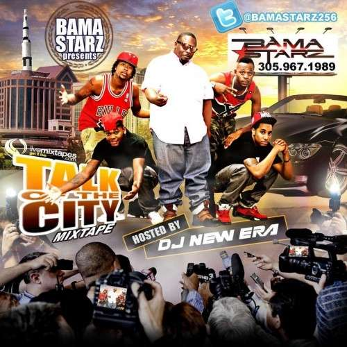 Bama Starz - Talk Of The City