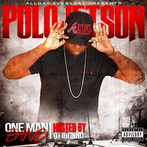 One Man Band - Polo Jetson (DJ 1Hunnit, Stack Or Starve)