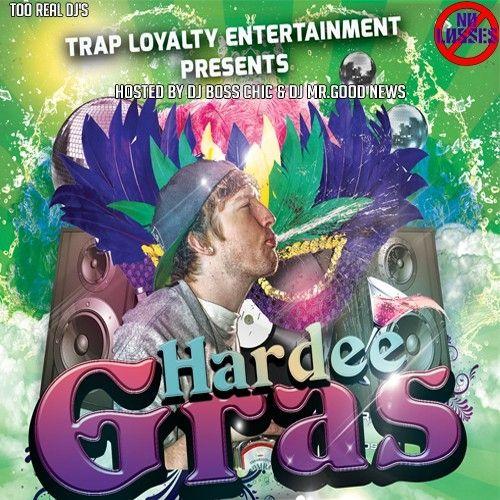 Hardeegras - Ed Hardee (DJ Boss Chic)
