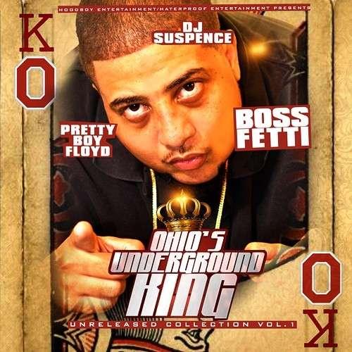 Boss Fetti - Ohio's Underground King