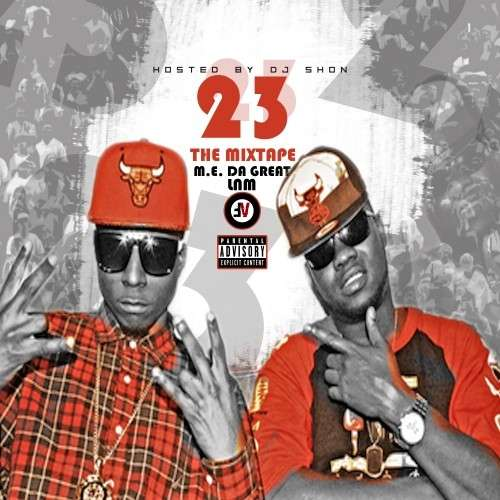 LNM & M.E. Da Great - 23 The Mixtape