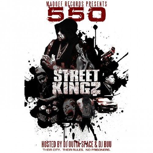 Street Kingz - 550 (DJ Outta Space, DJ Buu)