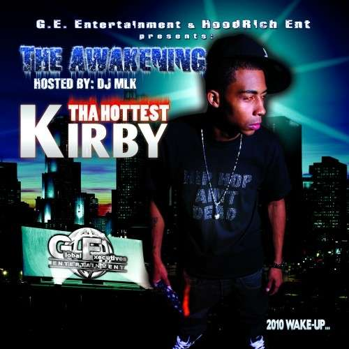 Kirby Tha Hottest - The Awakening