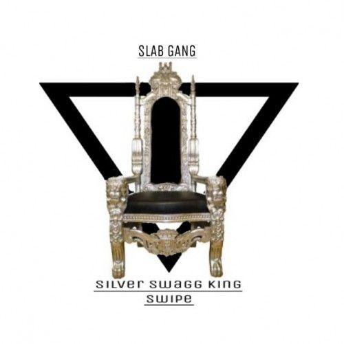 Silver Swagg King - Swipe (DJ E-Dub)