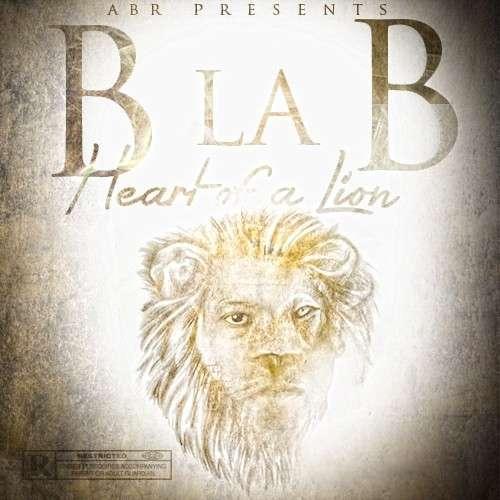 B La B - Heart Of A Lion