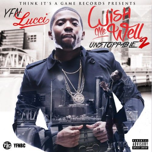 Wish Me Well 2 - YFN Lucci (TIG Records)