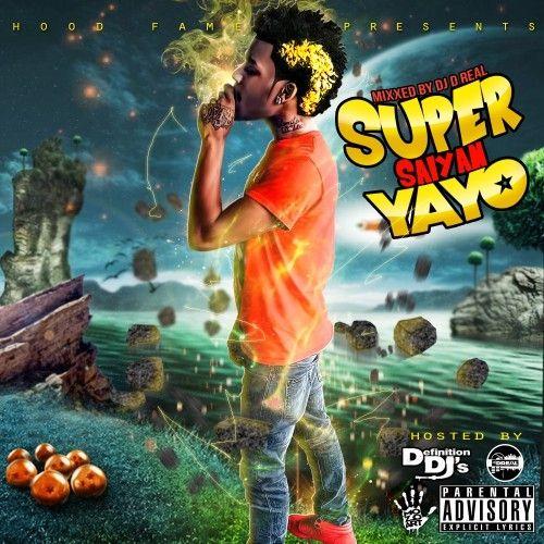 Super Saiyan Yayo - Go Yayo (DJ D-Real)