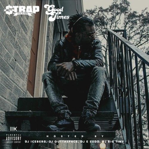 Good Times - Strap (DJ Iceberg, DJ Outta Space, DJ E.Sudd, DJ Big Tiny)