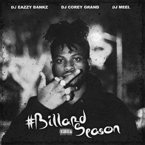 Billard Season - Billard (DJ Corey Grand, DJ Eazzy Bankz, Meel)