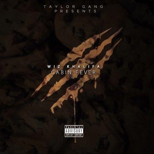 Cabin Fever 3 - Wiz Khalifa (Taylor Gang Music)
