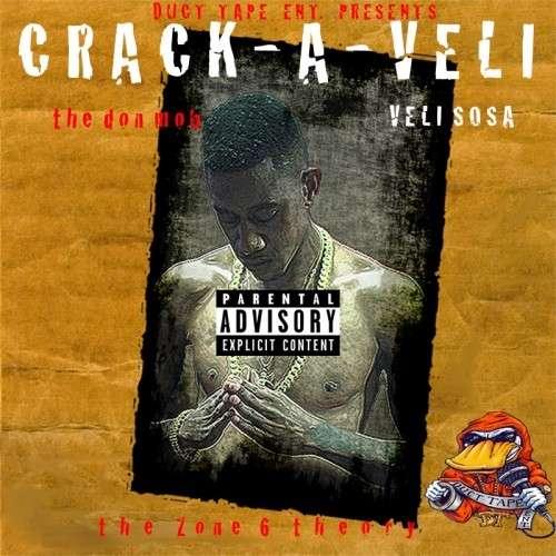 Veli Sosa - Crack-A-Veli