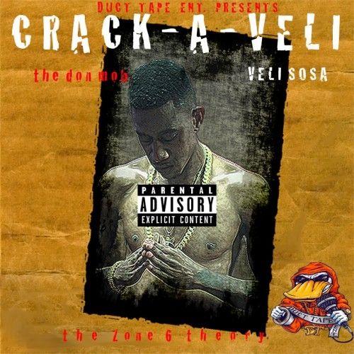 Crack-A-Veli - Veli Sosa (Duct Tape Ent)