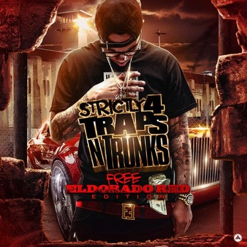 Strictly 4 The Traps N Trunks (Free Eldorado Red Edition) - Traps-N-Trunks