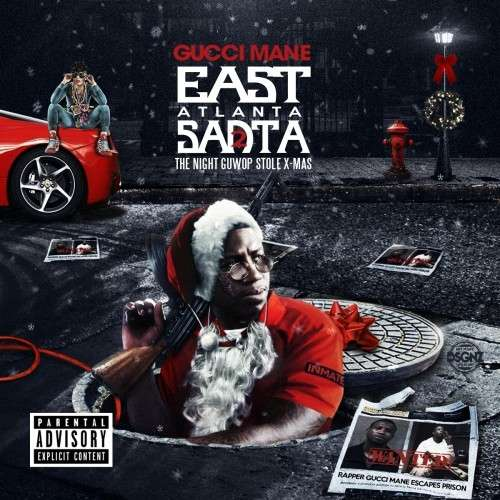 Gucci Mane - East Atlanta Santa 2