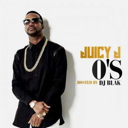 Juicy J - O