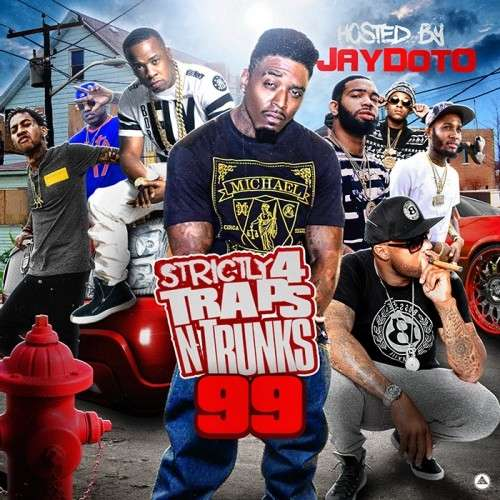 Various Artists - Strictly 4 The Traps N Trunks 99