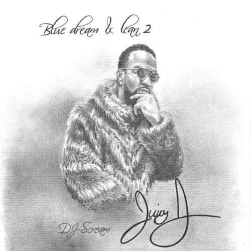 Juicy J - Blue Dream & Lean 2