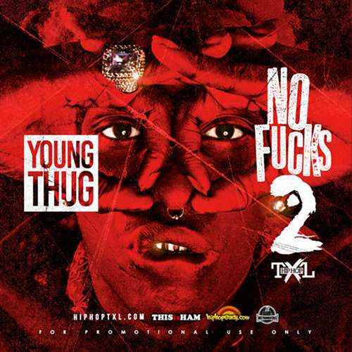 Young Thug - No Fucks 2