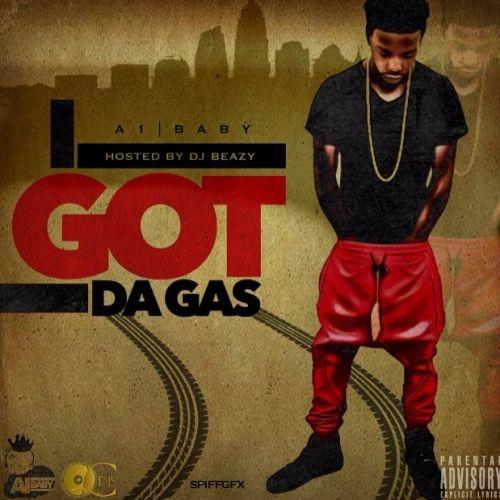 I Got Da Gas - A1 (DJ B Eazy)